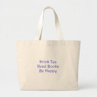 Bolsa Tote Grande O chá da bebida leu livros esteja feliz