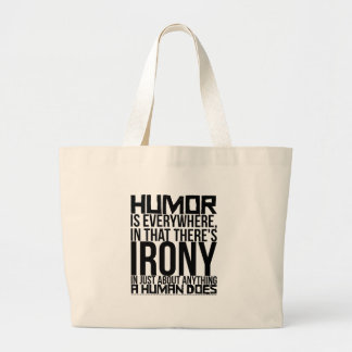 Bolsa Tote Grande O humor está em toda parte, que há uma ironia