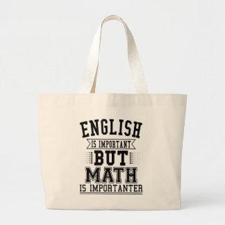 Bolsa Tote Grande O inglês é importante mas a matemática é chalaça
