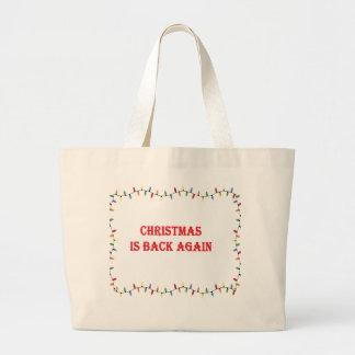 Bolsa Tote Grande O Natal está para trás outra vez