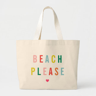Bolsa Tote Grande Praia por favor engraçada