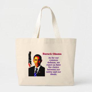 Bolsa Tote Grande Quanto para a nossa defesa comum - Barack Obama