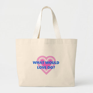 Bolsa Tote Grande Que o amor faria?
