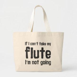 Bolsa Tote Grande Se eu não posso tomar minha flauta, eu não estou