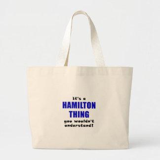 Bolsa Tote Grande Seu uma coisa que de Hamilton você não