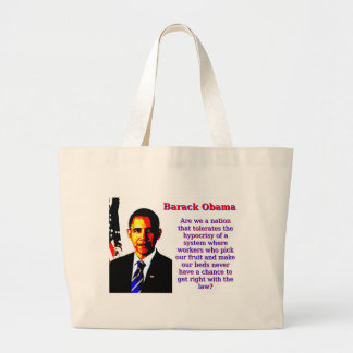 Bolsa Tote Grande Somos nós uma nação que tolere - Barack Obama