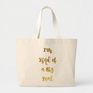 Bolsa Tote Grande Tipo de I'm de uma grande coisa no brilho do ouro