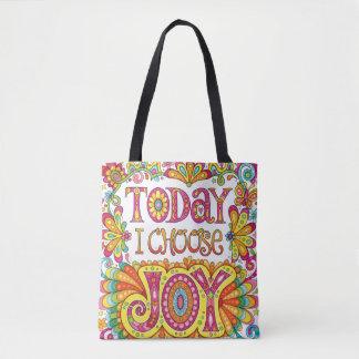 Bolsa Tote Hoje eu escolho a sacola da alegria/saco para o