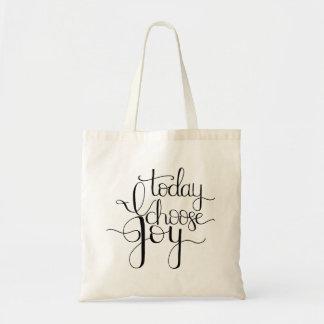 Bolsa Tote Hoje eu escolho a sacola rotulada mão da alegria