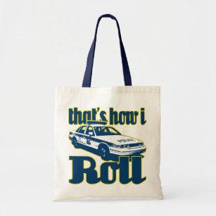 Bolsa Tote Isso é como eu rolo a polícia