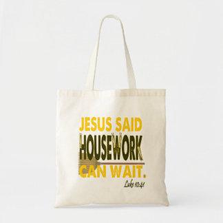 Bolsa Tote Jesus disse que os trabalhos domésticos podem