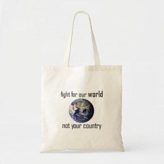 Bolsa Tote Lute por nosso mundo, não seu saco do país