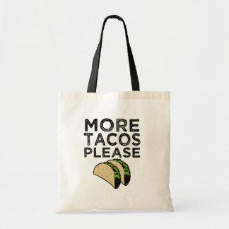Bolsa Tote Mais do Tacos sacola engraçada por favor