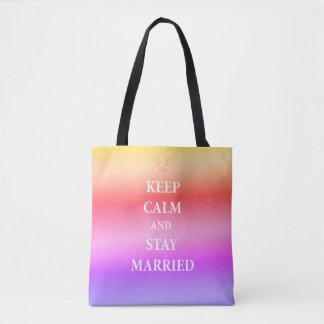 Bolsa Tote Mantenha a sacola calma e casada