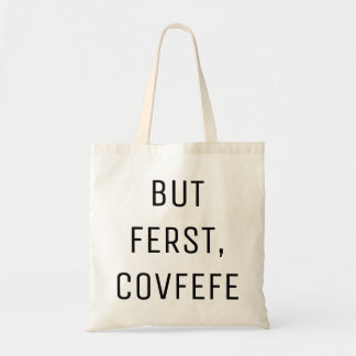 Bolsa Tote MAS FERST, sacola engraçada de COVFEFE |
