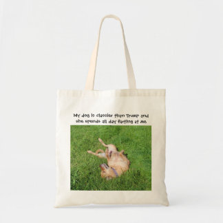 Bolsa Tote Meu cão é mais classier do que o trunfo
