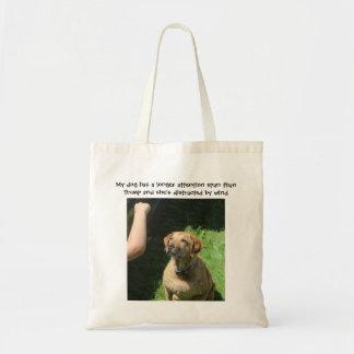 Bolsa Tote Meu cão tem uma capacidade de concentração mais