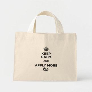 Bolsa Tote Mini Mantenha a calma e aplique mais sacola dos óleos!