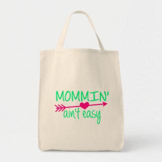Bolsa Tote Mommin Aint fácil