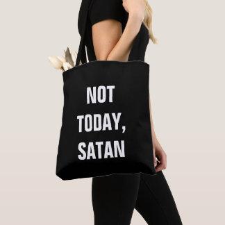 Bolsa Tote Não hoje satã