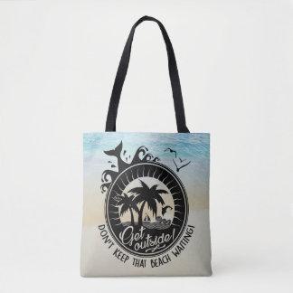 Bolsa Tote Não mantenha essa praia esperar a chalaça