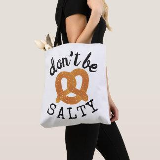 Bolsa Tote Não seja chalaça engraçada salgado do pretzel