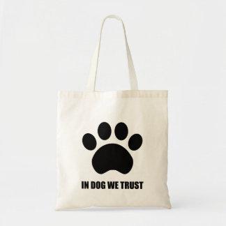 Bolsa Tote No cão nós confiamos a sacola