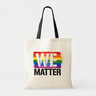Bolsa Tote Nós importamos - orgulho de LGBTQ -- - Direitos de