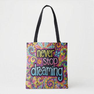 Bolsa Tote Nunca pare de sonhar a sacola/saco para o