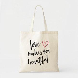 Bolsa Tote O amor fá-lo bonito