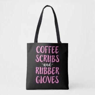 Bolsa Tote O café esfrega e as mulheres de borracha da camisa