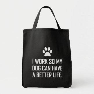 Bolsa Tote O cão do trabalho assim melhora a vida