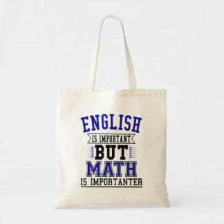 Bolsa Tote O inglês é importante mas a matemática é chalaça