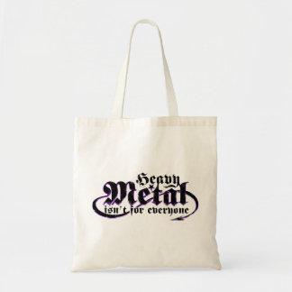 Bolsa Tote O metal pesado não é para todos. (Texto preto)