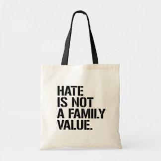 Bolsa Tote O ódio não é uns valores familiares - - os