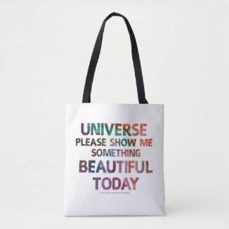 Bolsa Tote O universo mostra-me algo saco bonito de hoje