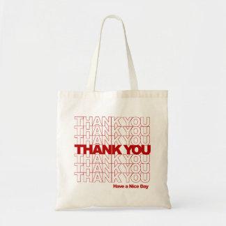 Bolsa Tote Obrigado! Tenha um dia agradável!