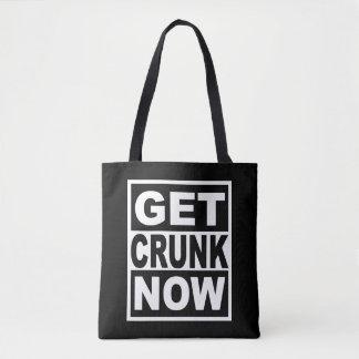 Bolsa Tote Obtenha Crunk agora