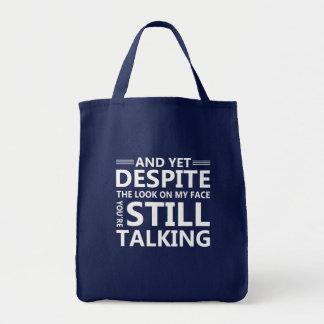 Bolsa Tote Olhe na cara que você está falando o provérbio