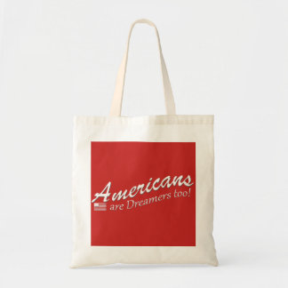 Bolsa Tote Os americanos são sonhadores demasiado!