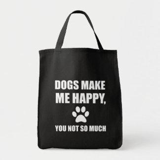 Bolsa Tote Os cães fazem-no me feliz não tanto engraçado