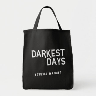 Bolsa Tote Os dias os mais escuros pela sacola preta de