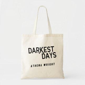 Bolsa Tote Os dias os mais escuros pelo branco da sacola de