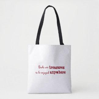 Bolsa Tote Os livros são tesouros a ser apreciados em