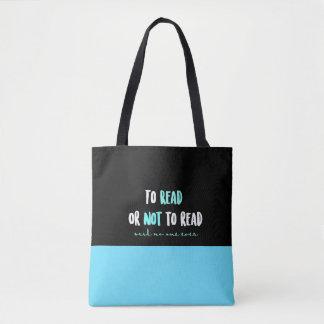 Bolsa Tote Para ler ou não ler… disse ninguém nunca