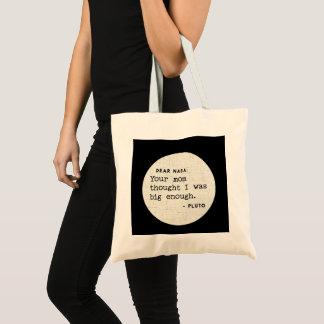 Bolsa Tote Pluto ERA grande bastante. Humor cósmico