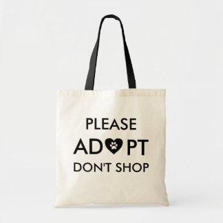 """Bolsa Tote """"Por favor Adopt não compra"""" a sacola animal"""