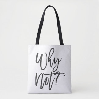 Bolsa Tote Por que não? Sacola inspirada das citações