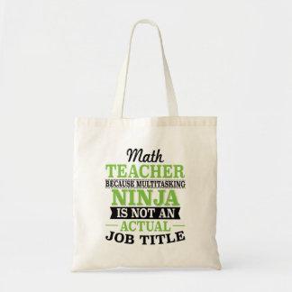 Bolsa Tote Professor de matemática Ninja a multitarefas não