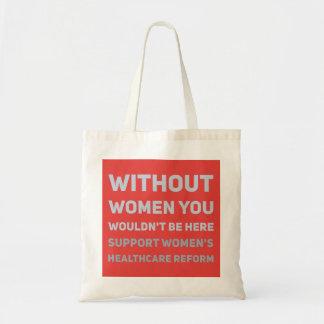 Bolsa Tote Reforma dos cuidados médicos das mulheres do apoio
